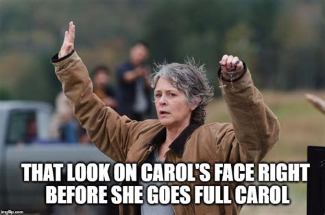 Walking Dead Carol Meme - carol walking dead meme look at the flowers www imgkid