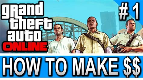 How To Make Easy Money In Gta V Online - gta 5 online how to make gta v next gen easy gta online money making guide gta