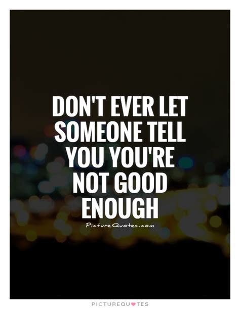 you re not that great but neither is anyone else books don t let someone tell you you re not enough