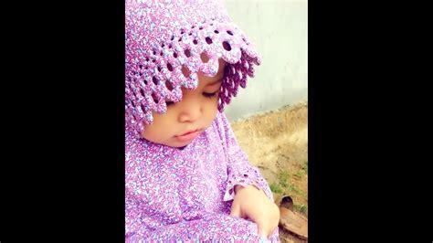 Jilbab Bayi Imut Bayi Imut Pakai Jilbab Adk Adzkiya