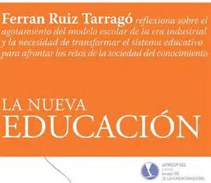 libro la nueva educacin ferran ruiz tarrag 243 la nueva educaci 243 n propasional