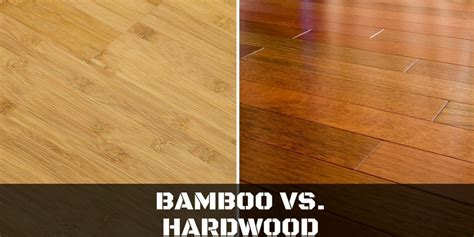 bamboo vs hardwood which is the best for flooring repairdaily