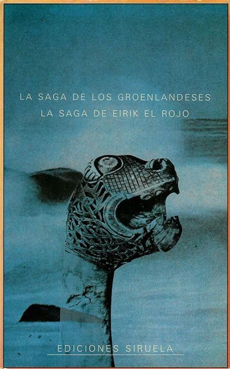 la saga de los 849070242x la saga de los groenlandeses la saga de eirik el rojo