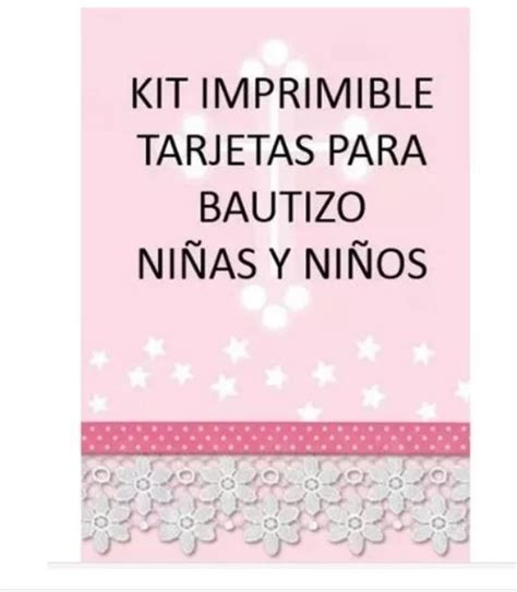 kit imprimible tarjetas bautizo ni 241 os ni 241 as invitaciones pe s 10 00 en mercado libre