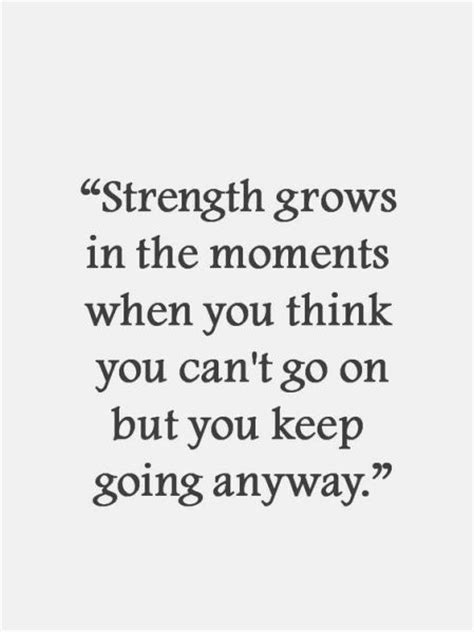 Strength To Strength top 25 strength quotes and sayings quotes and humor