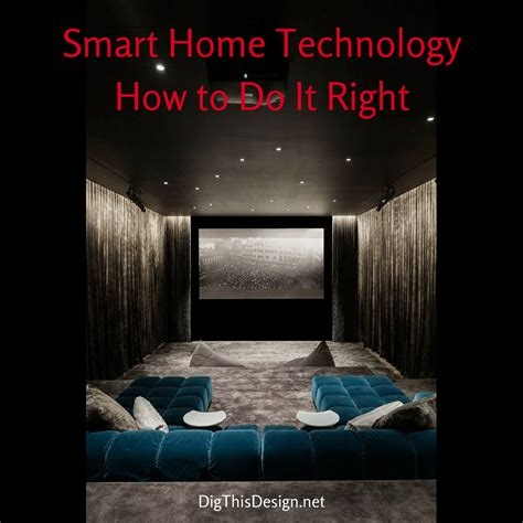2017 home technology get your geek on with smart home technology dig this design