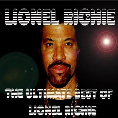 lionel richie best o som m 225 gico dos anos 70 lionel richie the ultimate best of