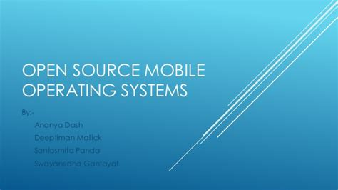 open source mobile open source mobile operating systems