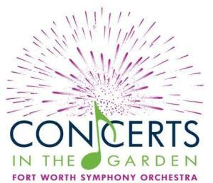 Concert In The Gardens Fort Worth by The Big Deal Fort Worth Symphony Orchestra S Concerts In