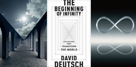 the beginning of infinity by david review the beginning of infinity explanations that