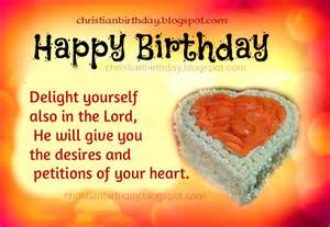 happy birthday delight yourself in the lord christian birthday free cards
