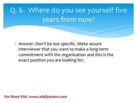 Where Do You See Yourself 5 Years From Now Mba by Top Hr Questions And Answers For Freshers By Www
