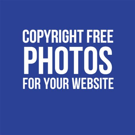 Website To Find For Free Learn How To Find Copyright Free Images For Your Website Or