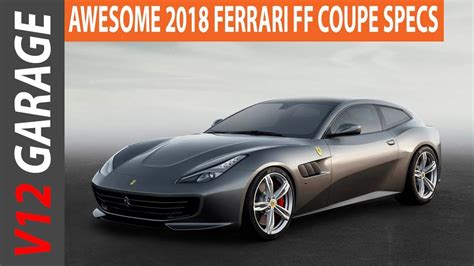 Ff Ferrari Price by 2018 Ferrari Ff Coupe Price Specs And Review Youtube