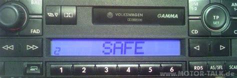 Audi Gamma Code Eingeben by Gamma 5 Vw Gamma V 5 Code Eingeben Steht Safe 1 Oder 2