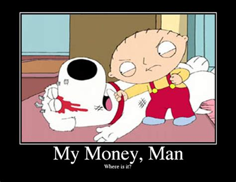 My Money the gallery for gt family stewie and brian wheres my