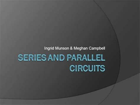 series and parallel circuits authorstream
