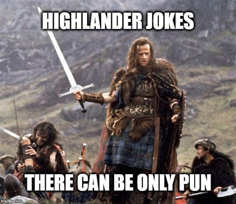 There Can Only Be One Meme - highlander imgflip