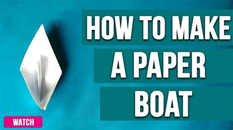 How To Make A Paper Boat That Floats In Water - how to make a paper boat make a origami boat that floats