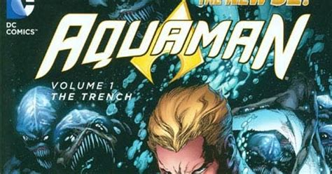 Aquaman Vol 1 The Trench The New 52 Graphic Novel Ebooke Book review aquaman vol 1 the trench hardcover paperback dc
