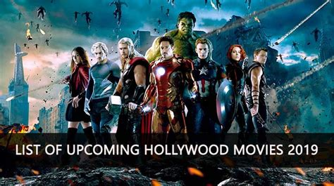 hollywood news movie release list list of new upcoming hollywood movies release date 2019