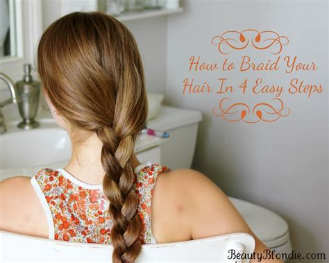 french braid your hair in 7 simple steps with a video braids