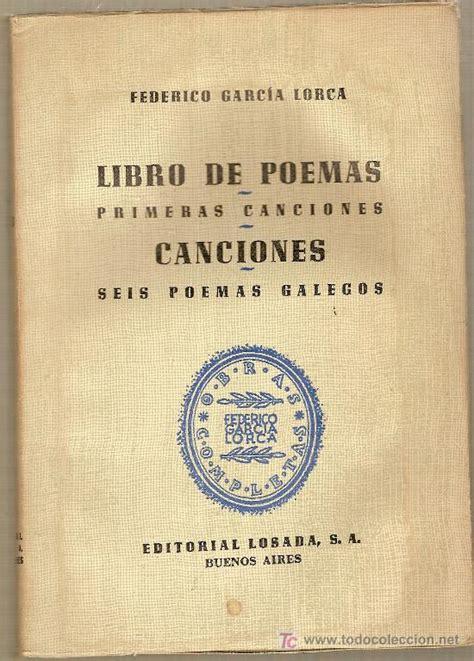 libro federico garca lorca en libro de poemas primeras canciones canciones comprar libros de poes 237 a en todocoleccion
