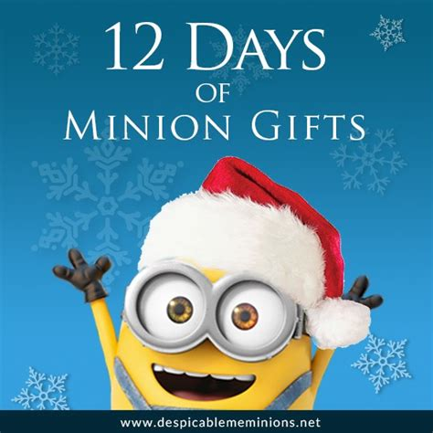 12 days of minion gifts despicable me minions