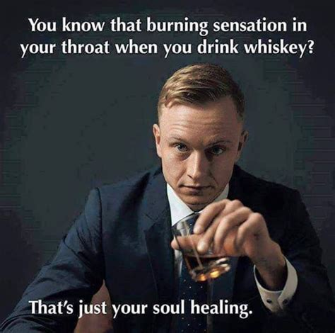 Whisky Meme - 13 things you ll only understand if you love whiskey