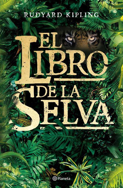 libro el libro de las el libro de la selva planeta de libros