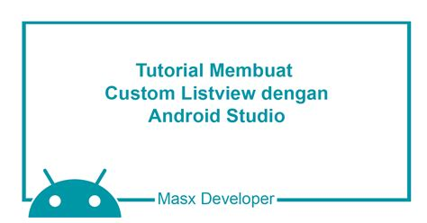 download tutorial android studio indonesia masx developer