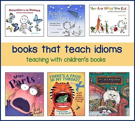 popular children s picture books children s books for teaching idioms