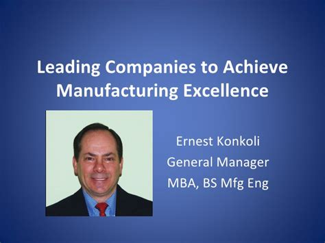 Why General Management Mba by Leading Companies To Achieve Manufacturing Excellence