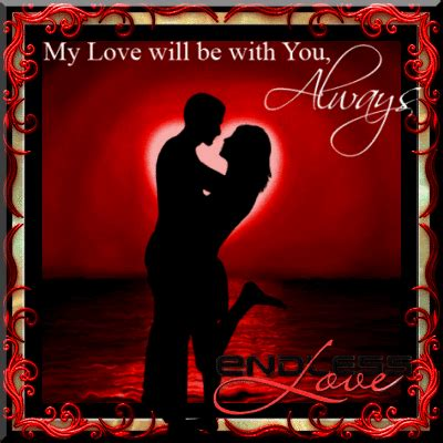 my love will be with you always free madly in love ecards