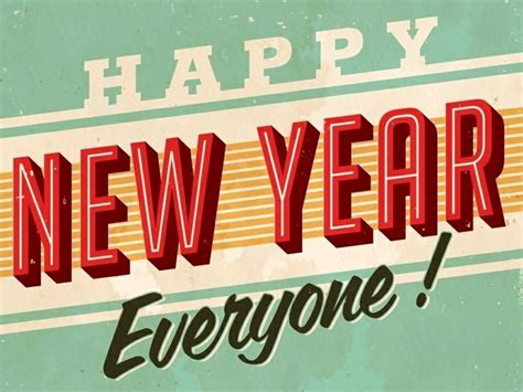 happy new year everyone quotes happy new year 2018 quotes happy new year everyone