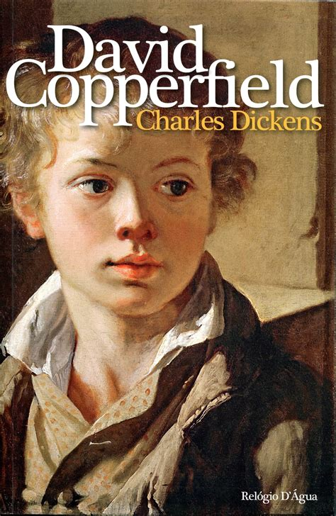 charles dickens biography david copperfield rel 243 gio d 193 gua editores sobre david copperfield de