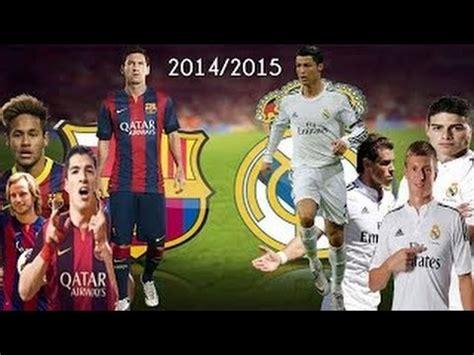 imagenes real madrid barcelona 2015 real madrid vs fc barcelona new season 2014 2015