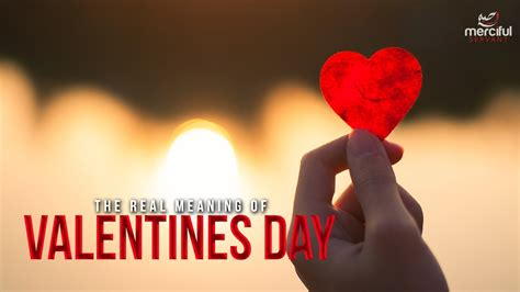 The Real Meaning Of Valentines Day Eye Opener Deenzone