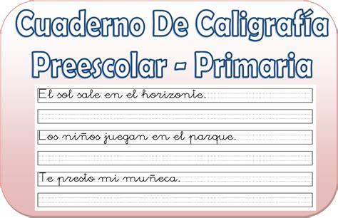 quinto de primaria cuaderno de trabajo geografia 2015 2016 cuaderno de caligraf 237 a para preescolar y primaria