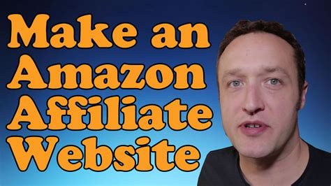 amazon affiliate uk how to make an amazon affiliate website 2017 with
