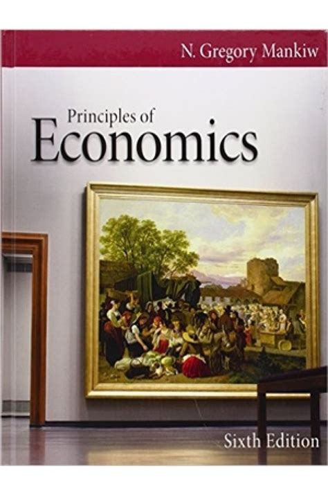 Principles Of Economics Asia Global Edition mankiw macroeconomics 6th edition answers