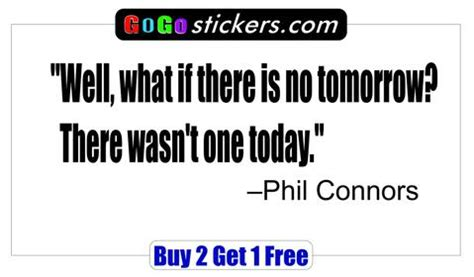 groundhog day no tomorrow top gun quote iceman cowboys gogostickers