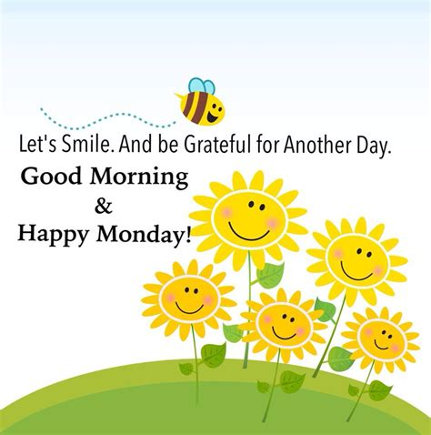 Morning Happy morning happy monday let s smile and be grateful