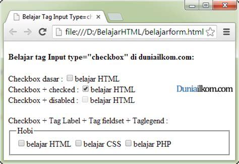 Tutorial Html Checkbox | tutorial pembuatan form html contoh cara penggunaan tag