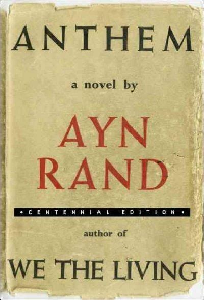 the need to work an american anthem books 28 best images about anthem by ayn rand on