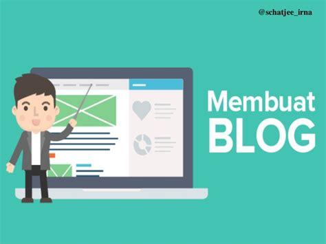 membuat blog ppt membuat blog