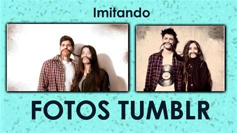 imagenes atrevidas para parejas imitando fotos tumblr en pareja youtube