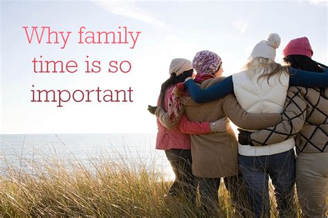 Family Time why it s important to spend quality family time together