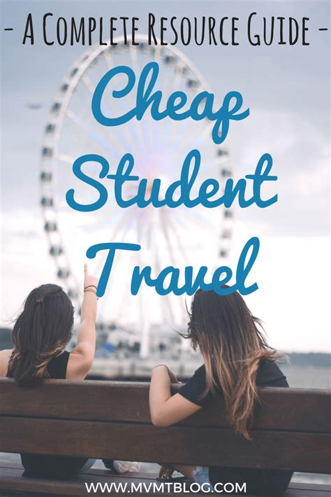 our favorite resources for cheap student travel mvmt