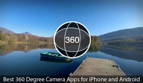 panoramic app for android best 360 apps for iphone and android use panorama